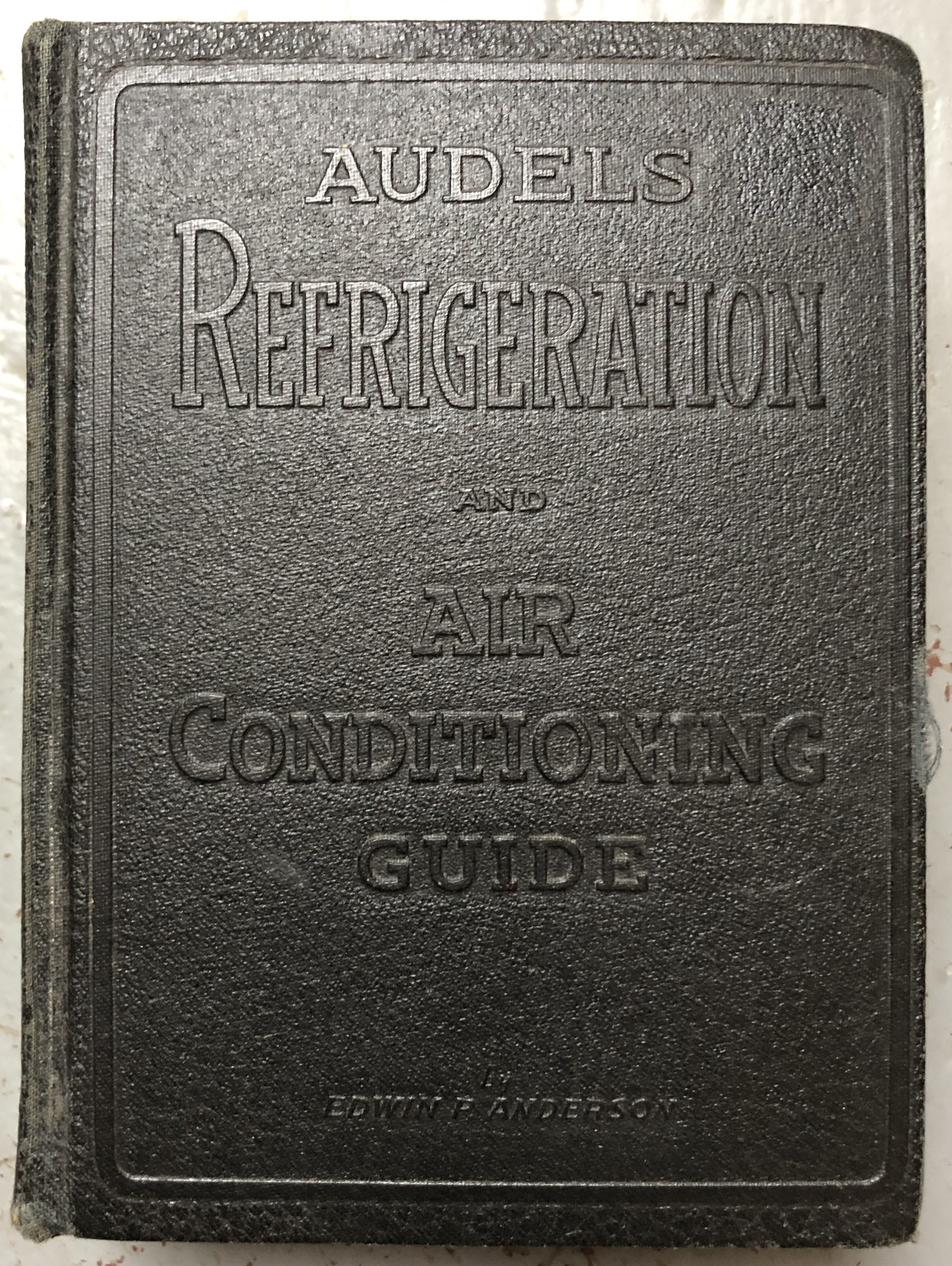 Image for Audels Refrigeration and Air Conditioning Guide
